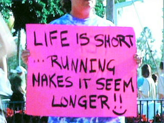 Life is short. Running makes it seem longer.