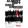Win a copy of Almost Isn't Good Enough by @WayneElsey of @Soles4Souls