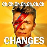 Ch Ch Ch Changes – Part 1