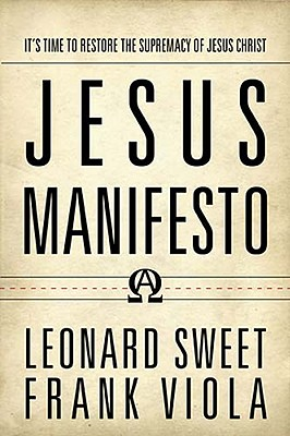 jesus manifesto book by leonard sweet and frank viola
