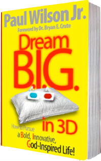 Dream BIG in 3D