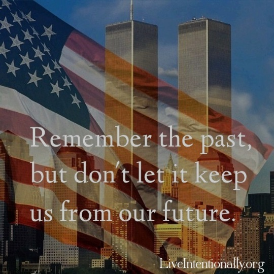 September 11 Remember past future