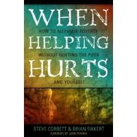 Review and Get a Free Copy of When Helping Hurts