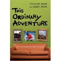 Get a copy of This Ordinary Adventure by @ChristineJeske & @AdamJeske